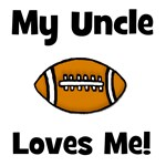 My Uncle Loves Me - Football