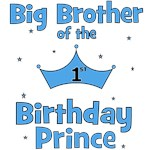 Big Brother of the 1st Birthday Prince!
