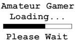 Amateur Gamer Loading