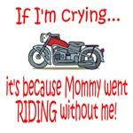 Biker Baby Cry...MOM