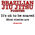 BJJ: It's okay to be scared - most sissies are