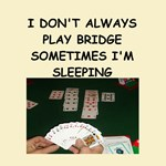 wise cracks and bridge jokes on gifts and t-shirts