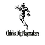Chicks Dig Playmakers