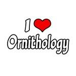 I Love Ornithology