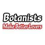 Botanists Make Better Lovers