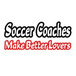 Soccer Coaches Make Better Lovers