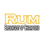 Rum. Breakfast of Champions
