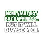 Money, Happiness, Scotch