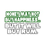 Money, Happiness, Rum