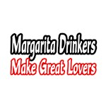 Margarita Drinkers Make Great Lovers