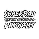 Super Dad...Physicist