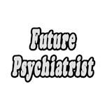 Future Psychiatrist