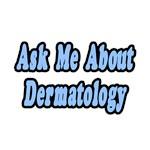 Ask Me About Dermatology