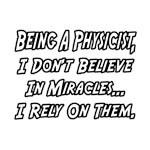 Physicists and Miracles