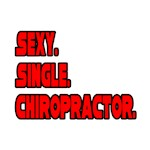 Sexy. Single. Chiropractor.