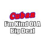 Cuban...Big Deal