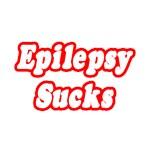 Epilepsy Sucks