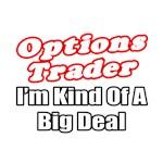 Options Trader...Big Deal