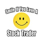 Smile...Love a Stock Trader