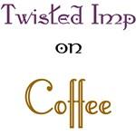 Twisted Imp Coffee