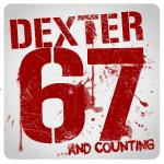 Dexter 67 kills and counting