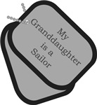 My Granddaughter is a Sailor Dog Tags