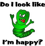 Do I Look Like I'm Happy Caterpillar Design