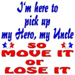 Pick up my Uncle Move it or Lose it