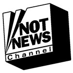 Not News Channel