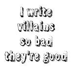 Villains so Bad