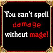 Can't Spell Damage Without Mage