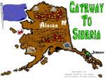 AK - Gateway To Siberia.