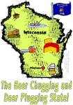 WI - The Beer Chugging and Deer Plugging State!