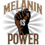Melanin Is Power
