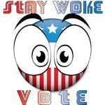 Stay Woke... Vote
