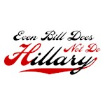 Even Bill Does Not Do Hillary