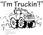I'm Truckin'