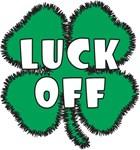 Luck Off!