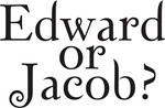 New Moon Movie-Edward or Jacob?