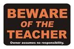 Beware / Teacher