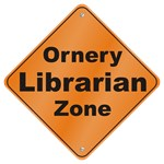 Ornery Librarian