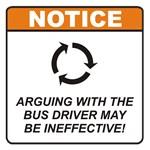 Bus Driver / Argue