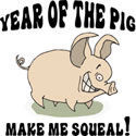Make Me Squeal T-Shirt & Gifts