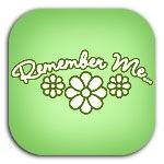 Remember Me - Green