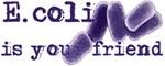 E.coli Friends Products