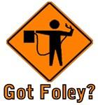Got Foley Flagger Sign