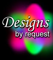 Designs by Request