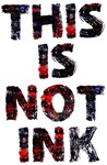This Is not Ink