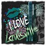 i love louisville
