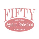 50th birthday fifty aged to perfection t-shirts